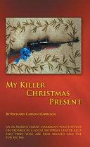 My Killer Christmas Present