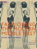Fashioning the Modern Middle East Pdf/ePub eBook