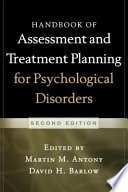 """Handbook of Assessment and Treatment Planning for Psychological Disorders, 2/e"" by Martin M. Antony, David H. Barlow"