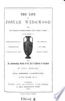 The Life of Josiah Wedgwood Book PDF
