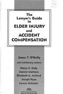 The Lawyer S Guide To Elder Injury And Accident Compensation
