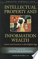 Intellectual Property and Information Wealth [Four Volumes]