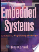 """Embedded systems: architecture, programming and design"" by Raj Kamal"