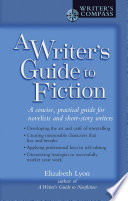 A Writer S Guide To Fiction
