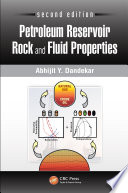 Petroleum Reservoir Rock and Fluid Properties