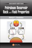 Petroleum Reservoir Rock and Fluid Properties, Second Edition