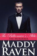 Pdf The Billionaire's Alibi: The Murderer (The Billionaire's Alibi #6) Telecharger