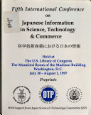 Fifth International Conference on Japanese Information in Science, Technology & Commerce