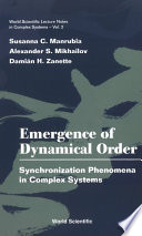 Emergence of Dynamical Order