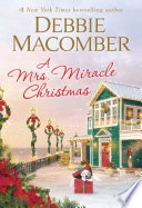 link to A Mrs. Miracle Christmas : a novel in the TCC library catalog