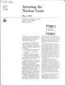 Arresting the Nuclear Genie
