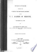 Discourse delivered on the occasion of the twenty second anniversary of the N Y  Academy of Medicine  November 11th  1869