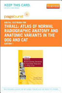Atlas of Normal Radiographic Anatomy and Anatomic Variants in the Dog and Cat Book