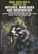 Pdf Rod Serling's Triple W: Witches, Warlocks and Werewolves Telecharger