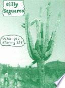 Silly Saguaros