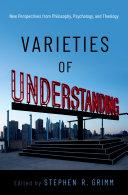 Varieties of Understanding