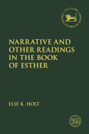 Narrative and Other Readings in the Book of Esther