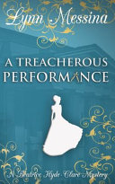 A Treacherous Performance: A Regency Cozy image