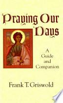 Praying Our Days