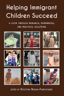 Helping Immigrant Children Succeed Book PDF