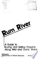 Rum River, a Guide to Buying and Selling Property Along Wild and Scenic Rivers