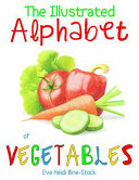 The Illustrated Alphabet of Vegetables Book PDF