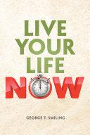 Live Your Life Now [Pdf/ePub] eBook