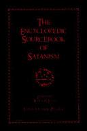 The Encyclopedic Sourcebook of Satanism