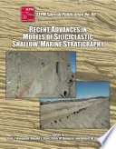 Recent Advances In Models Of Siliciclastic Shallow Marine Stratigraphy