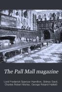 The Pall Mall Magazine