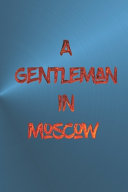 A Gentleman In Moscow Notebook Book PDF