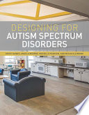"""Designing for Autism Spectrum Disorders"" by Kristi Gaines, Angela Bourne, Michelle Pearson, Mesha Kleibrink"