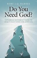 Do You Need God