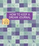 How to Keep a Dream Journal Pdf/ePub eBook