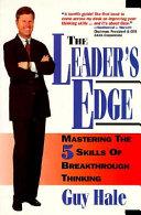 The Leader s Edge  5 Skills of Breakthrough Thinking