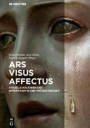Ars – Visus – Affectus
