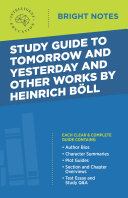 Study Guide to Tomorrow and Yesterday and Other Works by Heinrich Böll Pdf/ePub eBook
