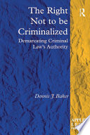 The Right Not To Be Criminalized