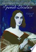 The Feminist Encyclopedia of Spanish Literature