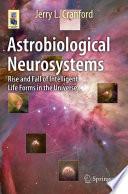 Astrobiological Neurosystems