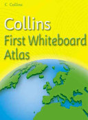 Collins First Whiteboard Atlas