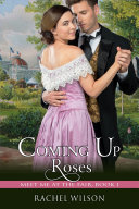 Coming Up Roses  Meet Me at the Fair  Book 1