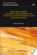 2D/3D Boundary Element Programming in Petroleum Engineering and Geomechanics
