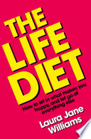 The Life Diet