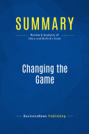 Summary: Changing the Game