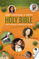 NIV  Our Heritage And Faith Holy Bible For African American Teens  EBook