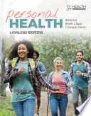 """Personal Health: A Population Perspective"" by Michele Kiely, Meredith Manze, Chris Palmedo"