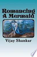 Romancing a Mermaid