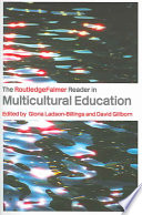 The Routledgefalmer Reader In Multicultural Education