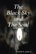 The Black Sky and The Soul